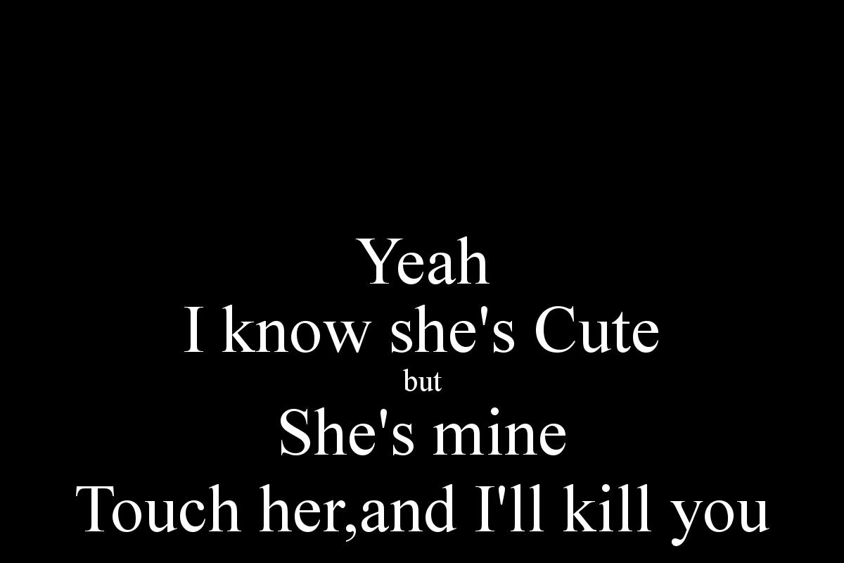Shes Mine Quotes. QuotesGram