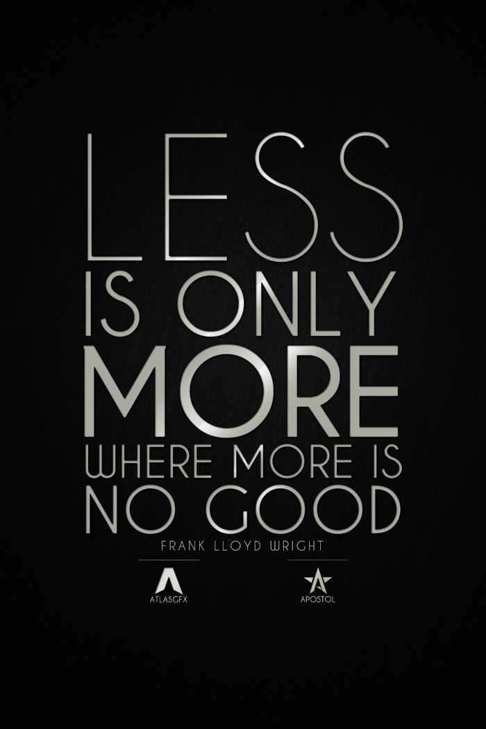 Quotes Less Is More Quotesgram