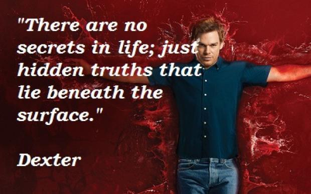 Dexter Season 7 Quotes About Love : Dexter Quotes. QuotesGram