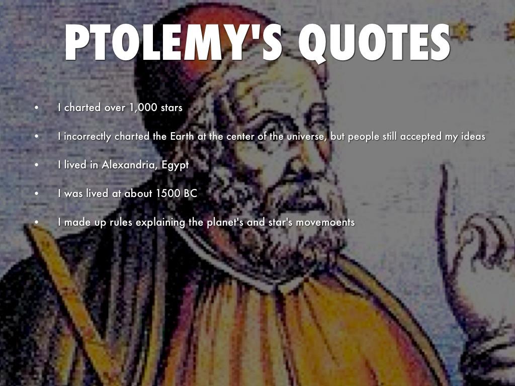 Ptolemy Famous Quotes Quotesgram