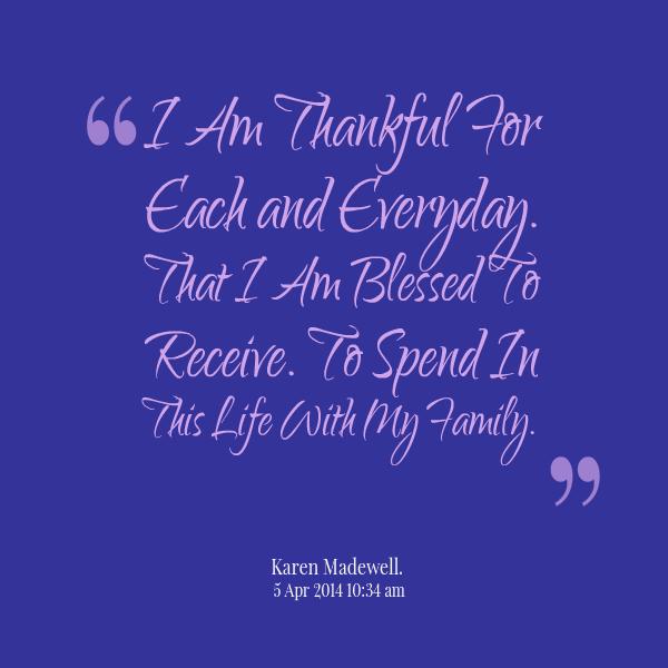 Grateful And Blessed Quotes. QuotesGram