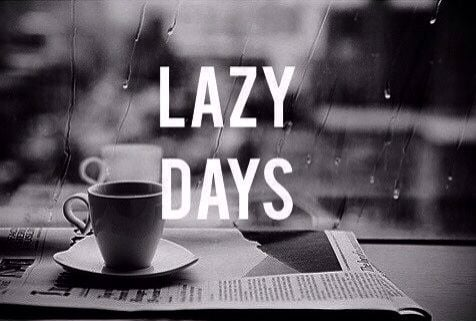 Quotes About Lazy Days. QuotesGram
