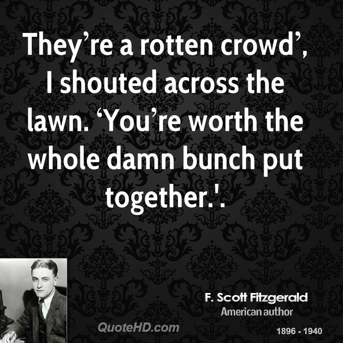 Great Gatsby Quotes Nick: F. Scott Fitzgerald Quotes. QuotesGram