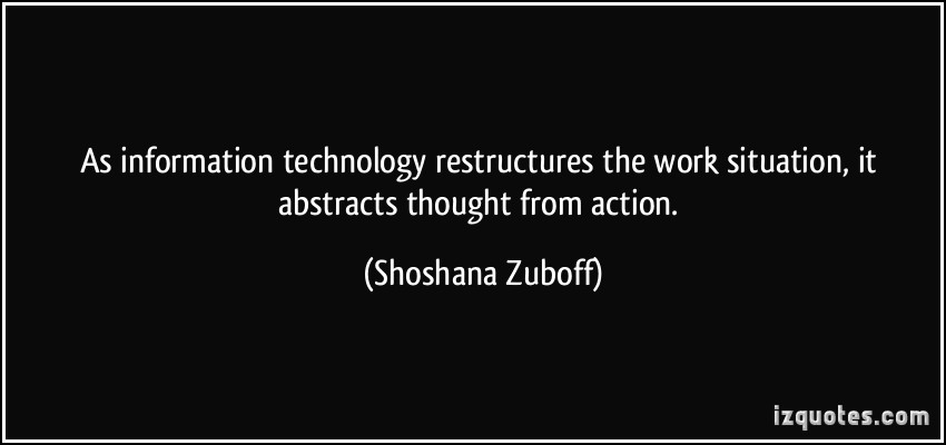 information technology essay quotes Assignment after reviewing the following quotations, find an additional quotation relevant to technology this quote should either mention technology directly or be open to reinterpretation in light of technology.
