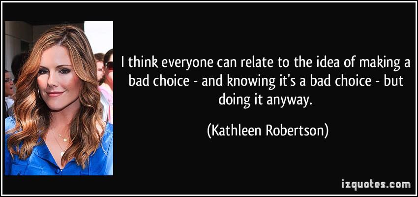 Bad Choices Quotes. QuotesGram