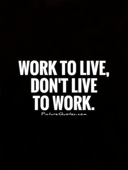 Quotes About Work Life Balance. QuotesGram