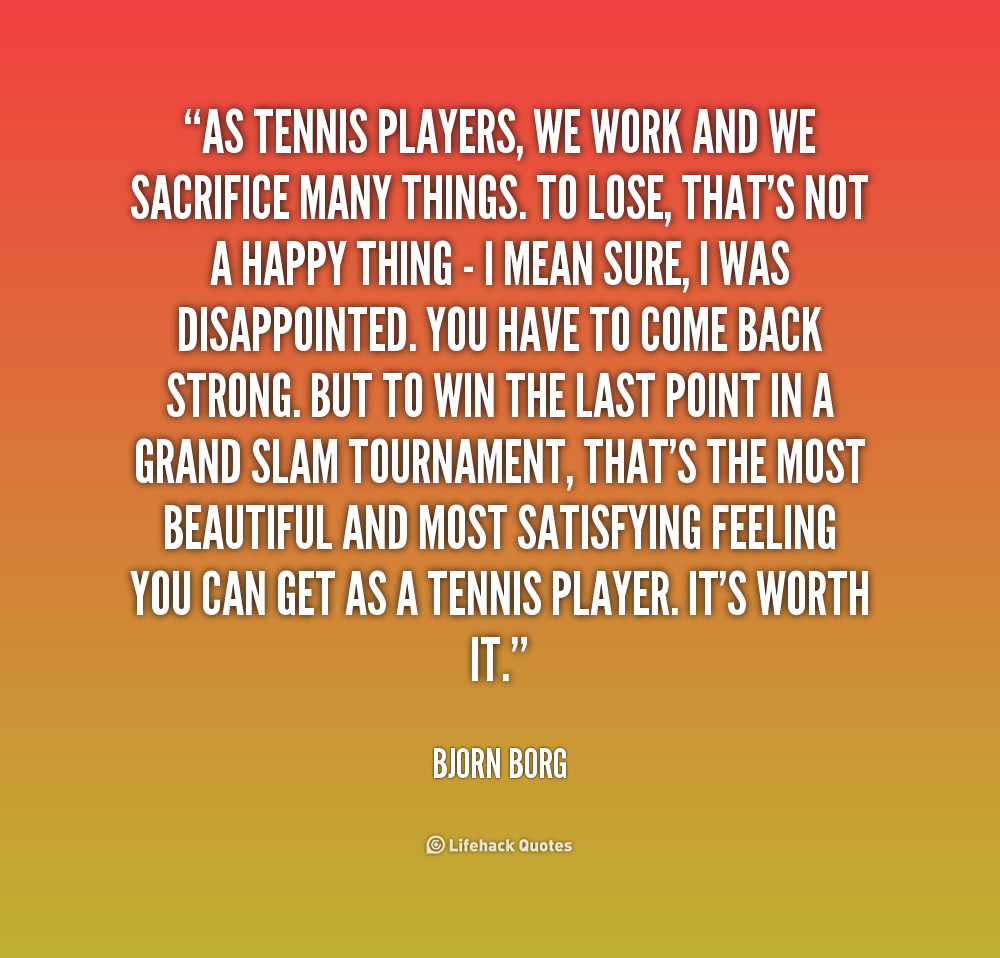 Tennis player quotes quotesgram - We are the borg quote ...