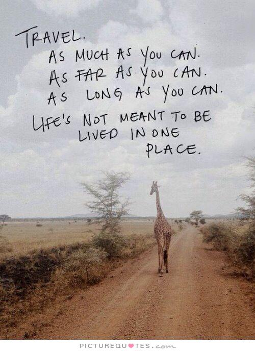 Quotes About Life And Travel. QuotesGram