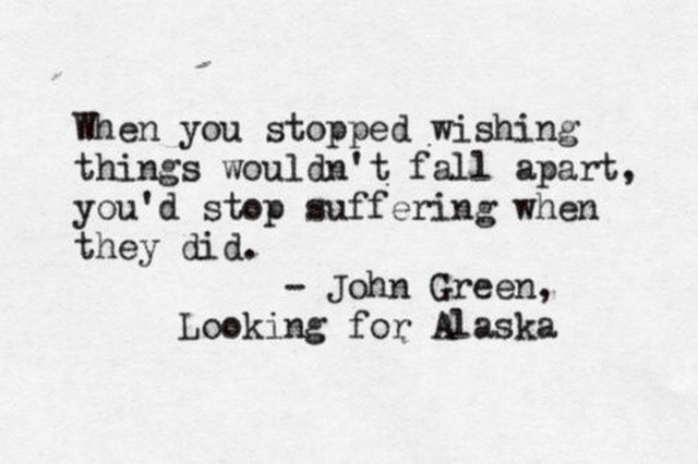 Alaska Quotes Looking For Alaska: Looking For Alaska John Green Quotes. QuotesGram
