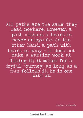 Don Juan Carlos Castaneda Quotes Quotesgram