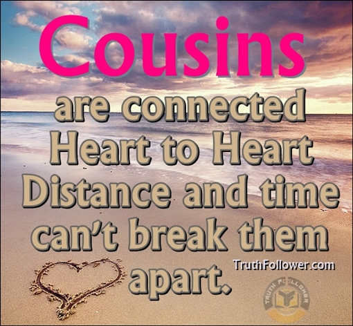 I Love You Quotes: Inspirational Quotes About Cousins. QuotesGram