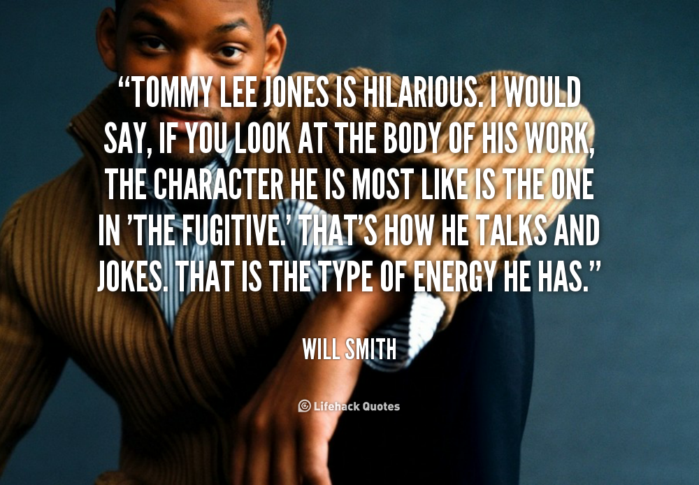 Tommy Lee Jones Quotes. QuotesGram | 1000 x 694 png 694kB