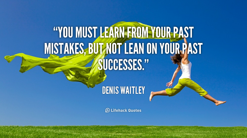 Quote About Your Past: Learning From Past Mistakes Quotes. QuotesGram