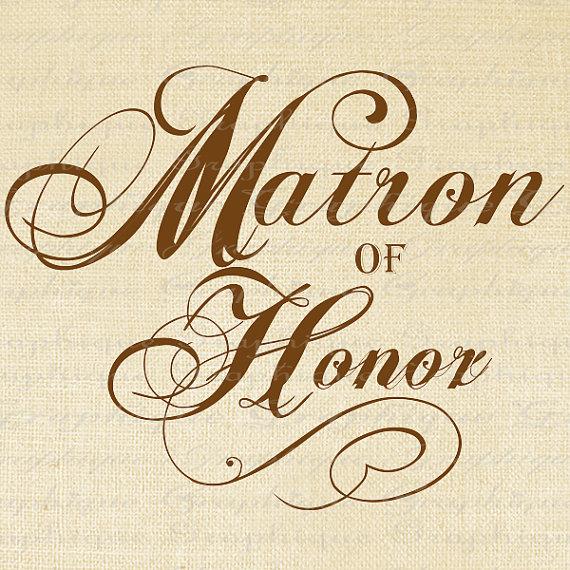 Matron Of Honor Quotes Quotesgram