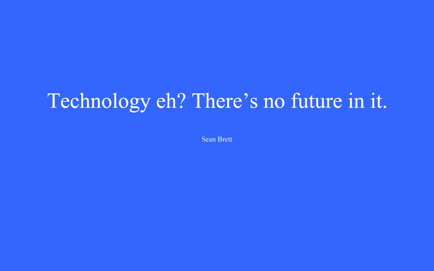 new high tech dating technology quotes