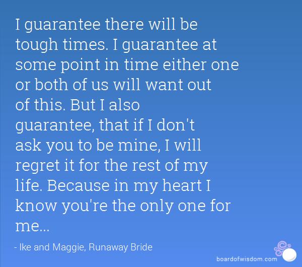 Guaranteed Life Insurance Quotes: I Guarantee Runaway Bride Quotes. QuotesGram