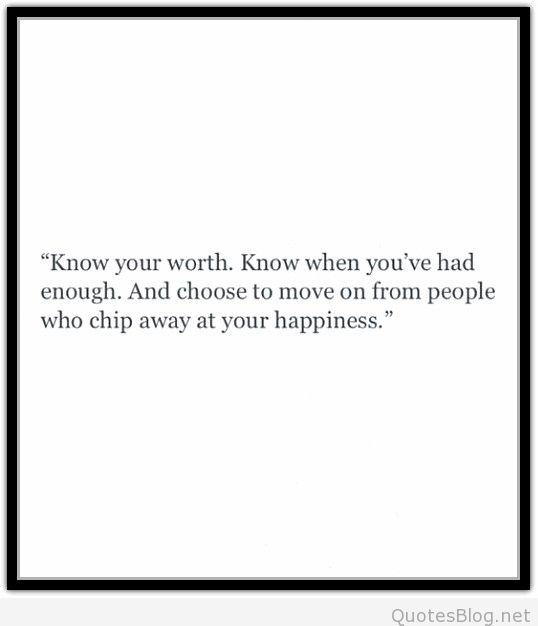 63 Quotes: Quotes About Knowing Your Worth. QuotesGram