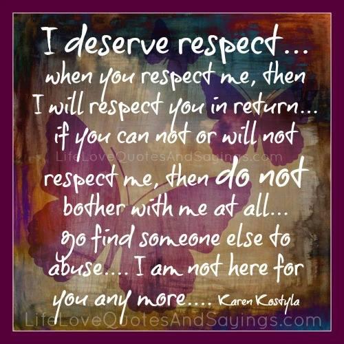 I Deserve A Good Man Quotes: Deserve Love Quotes. QuotesGram