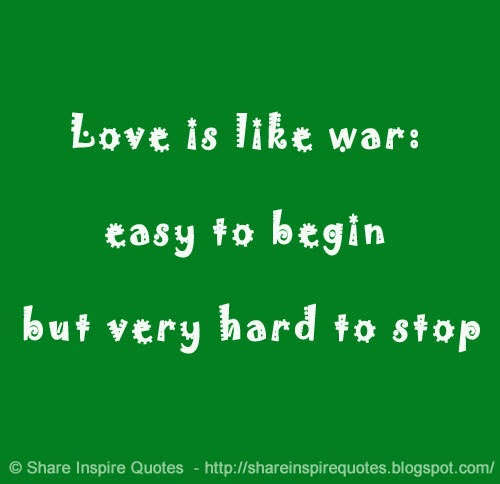 Funny Quotes On Love And War : Funny Quotes Love And War. QuotesGram