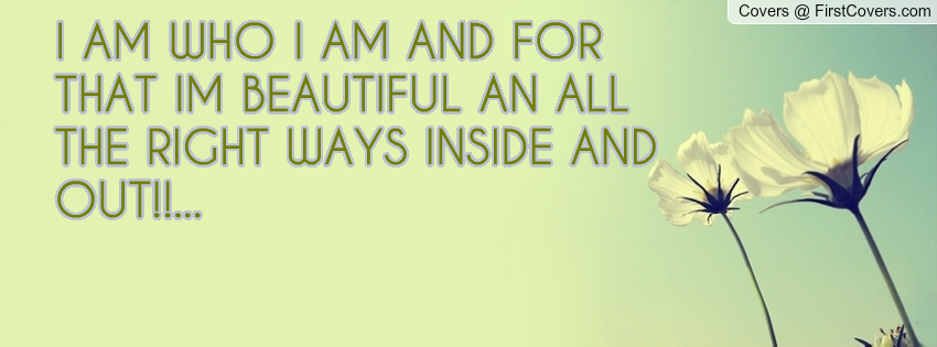 I Am Beautiful Inside And Out Quotes Inside Out Quotes. Quo...