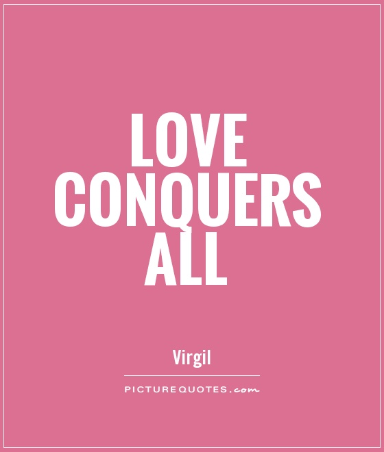 Quotes For Love Images: Love Conquers All Bible Quotes. QuotesGram