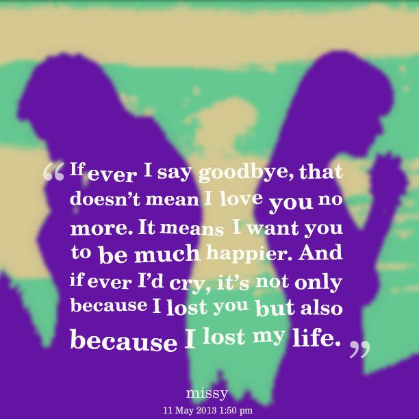 I Love You Relationship Quotes: No More I Love You Quotes. QuotesGram