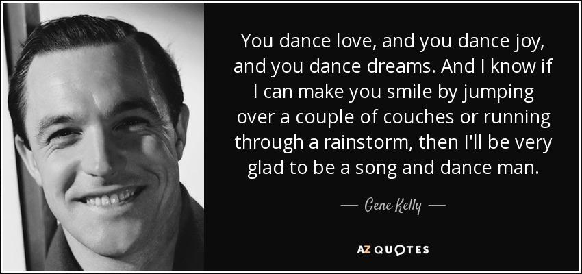 Gene Kelly Dance Quotes. QuotesGram