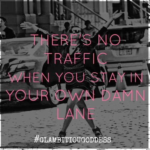 Stay In Your Own Lane Quotes. QuotesGram