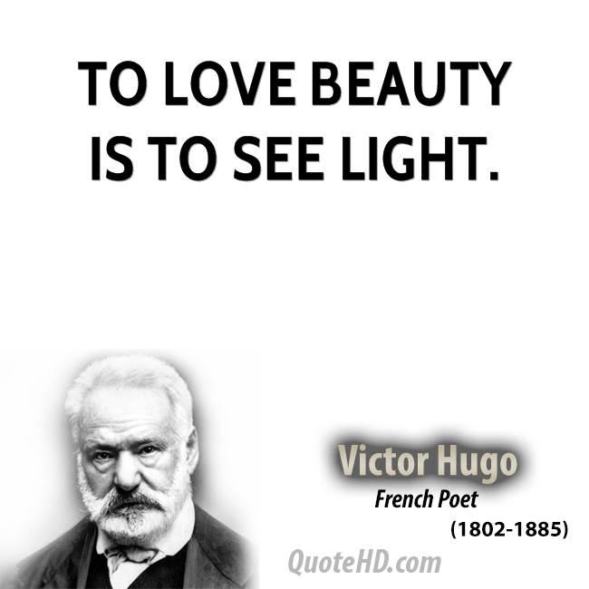 Love Quotes Victor Hugo: Love Quotes Victor Hugo. QuotesGram
