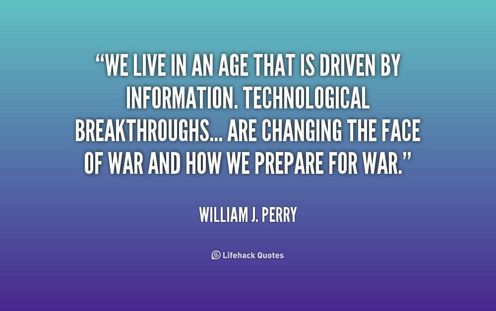 Age And Maturity Quotes Quotesgram: William J. Perry Quotes. QuotesGram