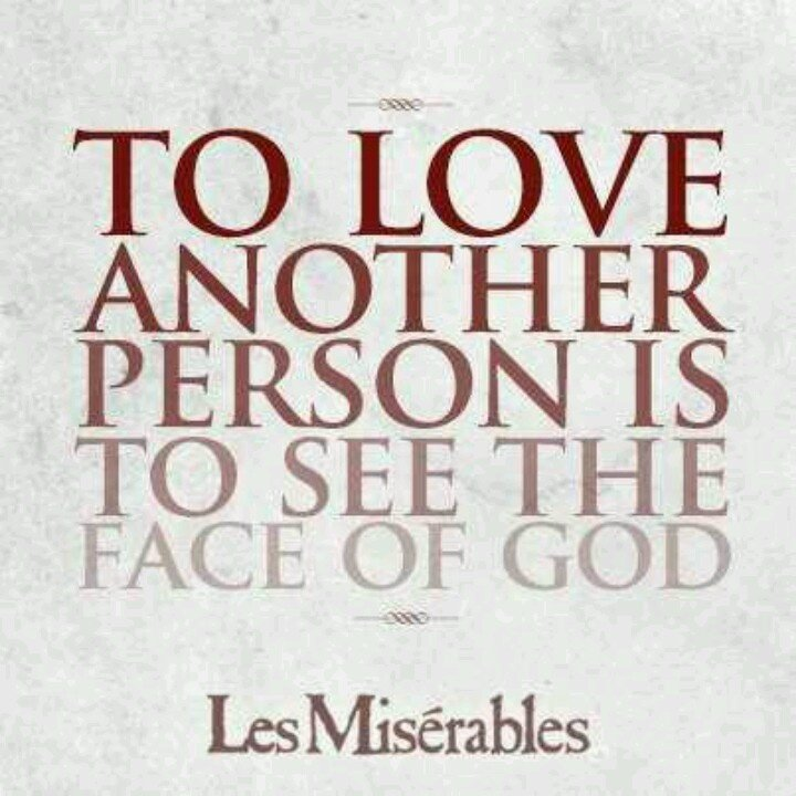 """Quote Analysis: """"To love another person is to see the face of God"""" by Victor Hugo"""