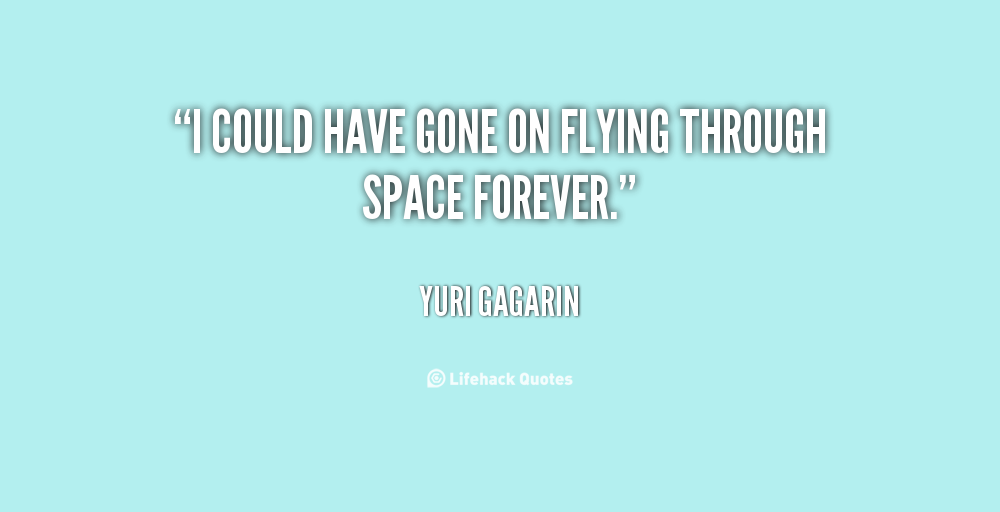 yuri gagarin quotes - photo #20