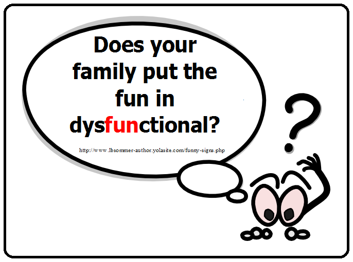 Dysfunctional Family Quotes: Dysfunctional Family Quotes Funny. QuotesGram