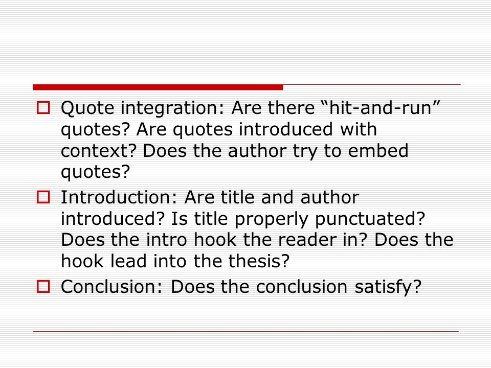 quote integration examples Effectively incorporating quotations (printable version here)general principles when integrating direct quotations into a paper it is important to move smoothly from the source information to your own thoughts.