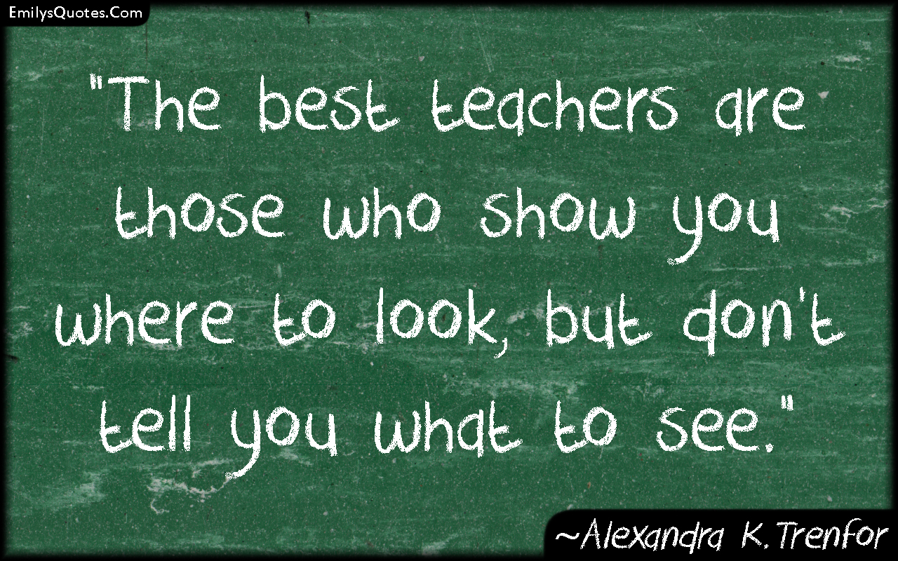 Quotes For Teachers Who Inspire Quotesgram