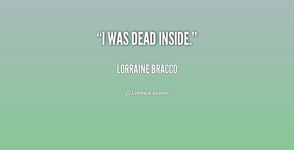 dead inside quotes quotesgram