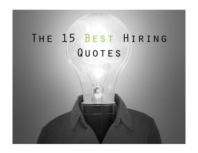 Job Recruiting Quotes. QuotesGram