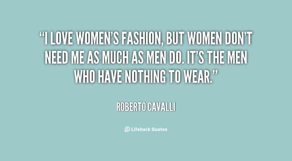Women Quotes Men Take For Granted Quotesgram: Women Dont Need Men Quotes. QuotesGram