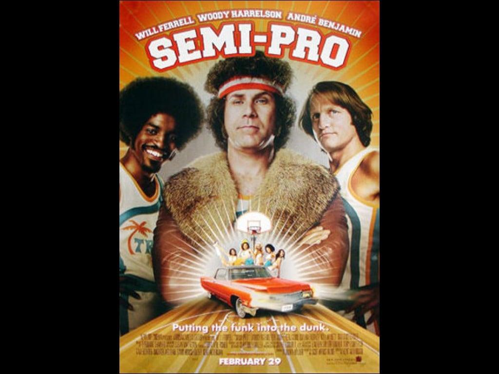 Semi Pro Quotes Will Ferrell Semi Pro ...