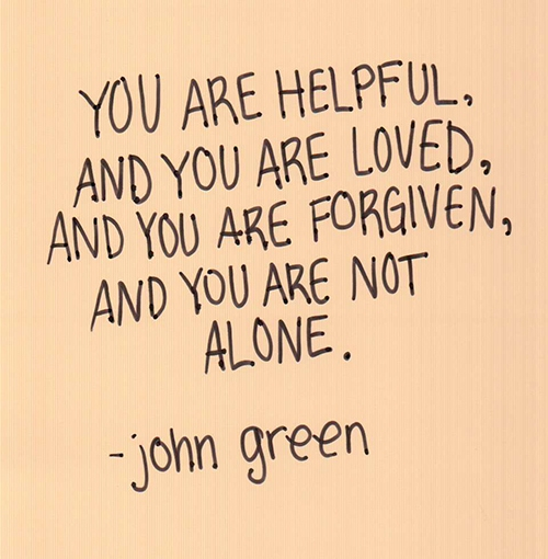 You Are Loved Quotes: You Are Not Alone Quotes. QuotesGram