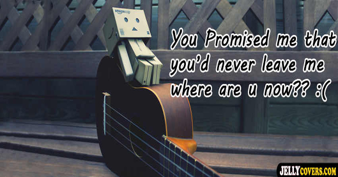 Sad Love Quotes Facebook Covers