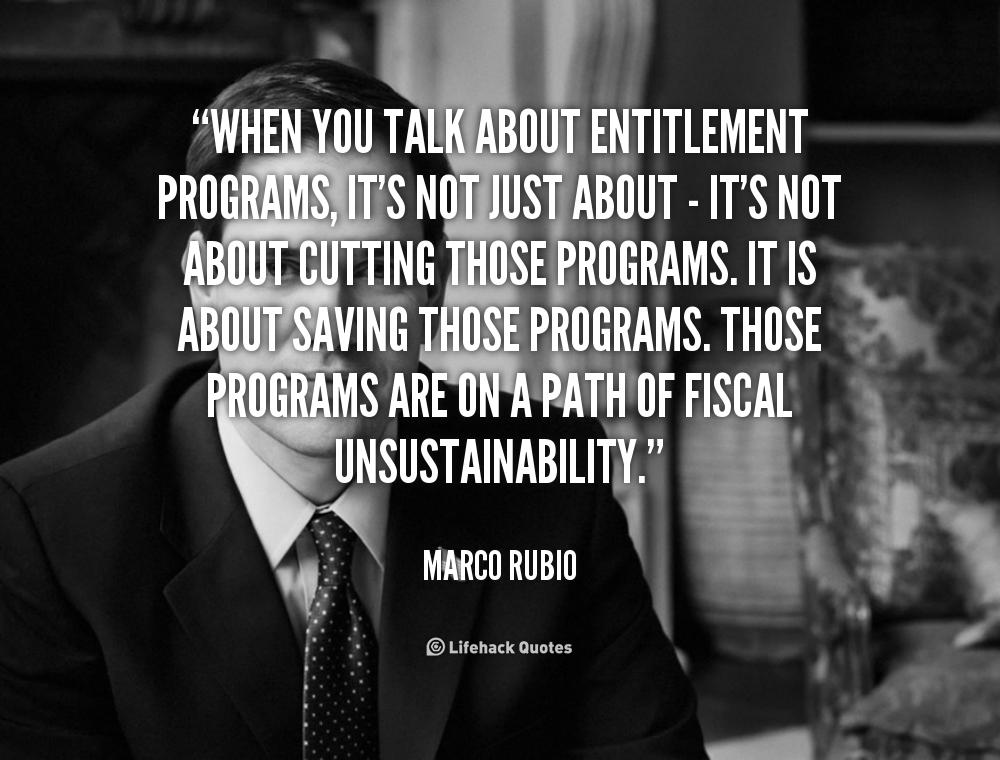 Sense Of Entitlement Quotes Quotesgram
