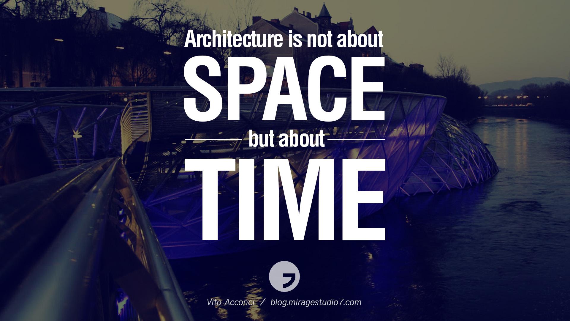 Inspirational quotes architecture quotesgram for Architecture quotes wallpaper