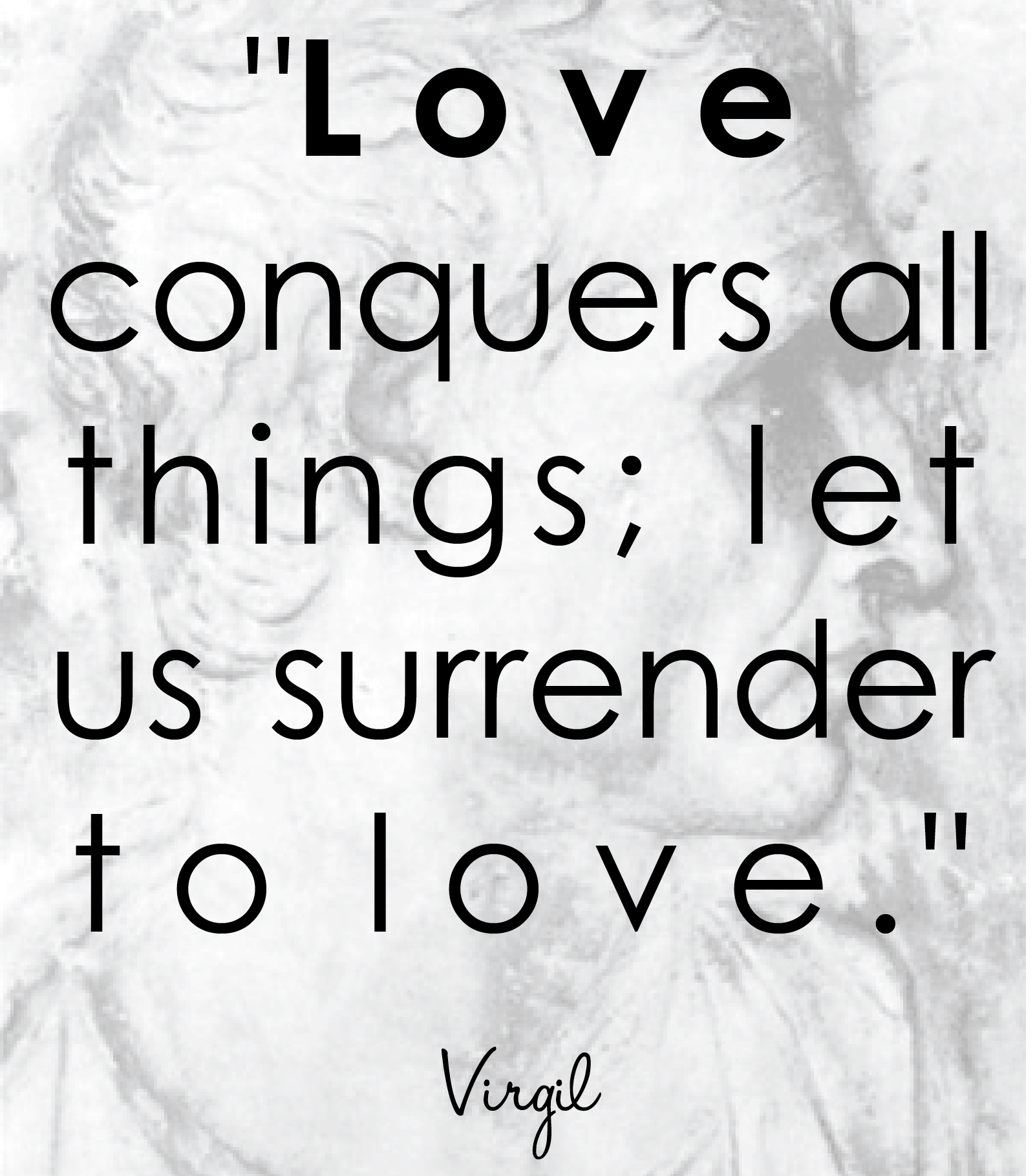 Quotes About Love Conquers All : Love Conquers Quotes. QuotesGram
