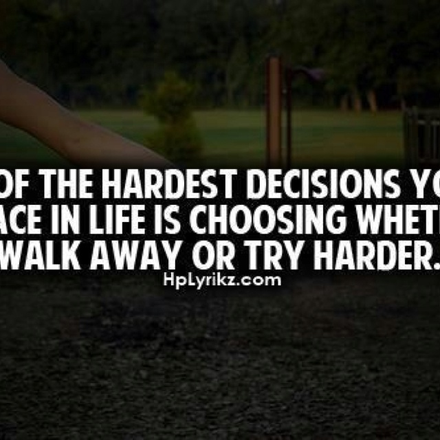 Quotes About Tough Decisions: Hard Decision Quotes About Love. QuotesGram