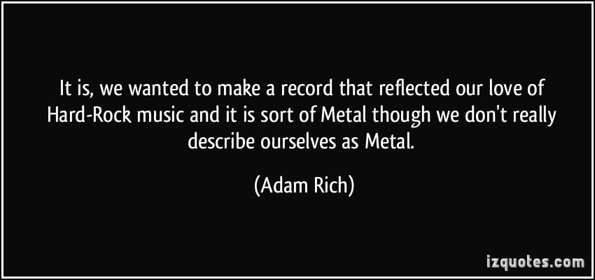 quotes about music rock and metal quotesgram. Black Bedroom Furniture Sets. Home Design Ideas