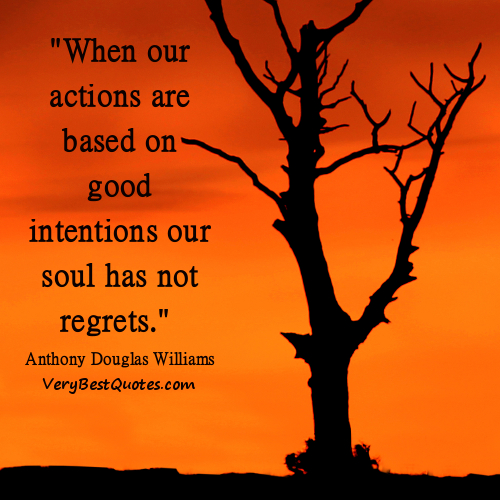 46 Famous No Regret Quotes And Sayings: Famous Quotes Of Regret. QuotesGram