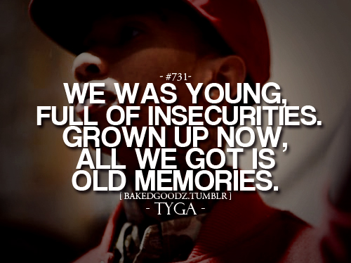 Tyga Quotes About Life: Tyga Quotes About Relationships. QuotesGram