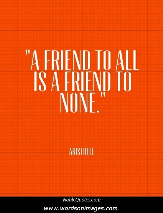 aristotle and friendship 1 In my last post on friendship, i responded to my friend ashley  one possibility is  that virtue in aristotle unlike in plato can be partial and always.