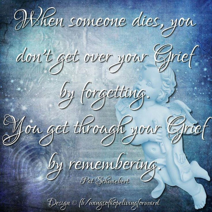 Memory Quotes About Someone Who Died Quotesgram: Comforting Quotes When Someone Dies. QuotesGram